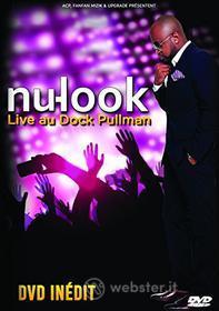 Nu Look - Live Au Dock Pullman