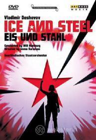 Vladimir Deshevov. Ice and Steel