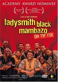 Ladysmith Black Mambazo - On Tip Toe