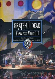 Grateful Dead - View From The Vault Iii