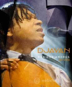 Djavan - Rua Dos Amores Ao Vivo