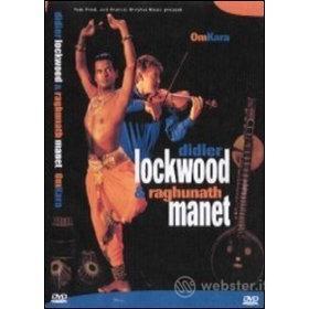 Didier Lockwood & Raghunath Manet. Omkara