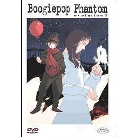 Boogiepop Phantom. Evolution 3