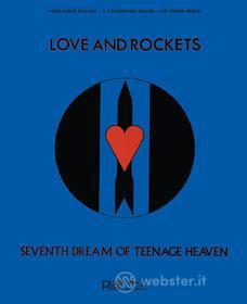 Love And Rockets - Seventh Dream Of Teenage Heaven (Blu-ray)