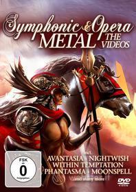 Symphonic & Opera Metal. The Videos