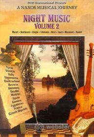 Night Music. Volume 2. A Naxos Musical Journey