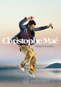Christophe Mae - Comme A La Maison