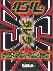 Ash. Tokyo Blitz