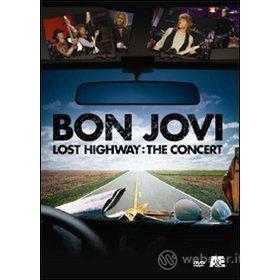 Bon Jovi. Lost Highway. The Concert(Confezione Speciale)