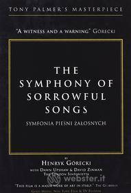 Tony Palmer - Symphony Of Sorrowful Songs - Gorecki