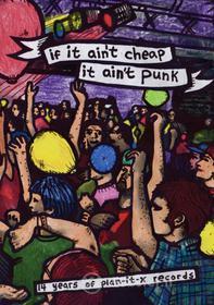 If It Ain't Cheap, It Ain't Punk