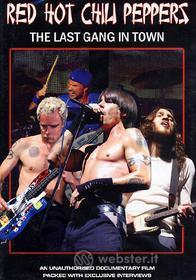 The Red Hot Chili Peppers. The Last Gang In Town