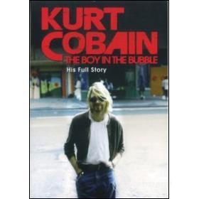 Kurt Cobain. The Boy In The Bubble