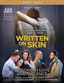 Royal Opera - George Benjamin: Written On Skin / Lessons In Love And Violence (2 Blu-Ray) (Blu-ray)