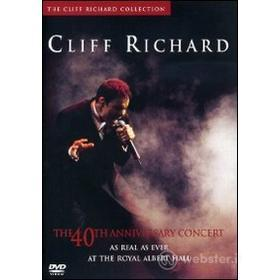 Cliff Richard. The 40th Anniversary Concert