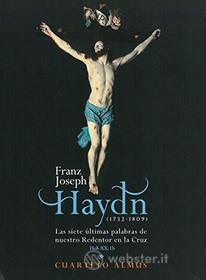 Joseph Haydn - Cuarteto Almus - 7 Palabras