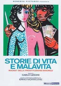 Storie Di Vita E Malavita