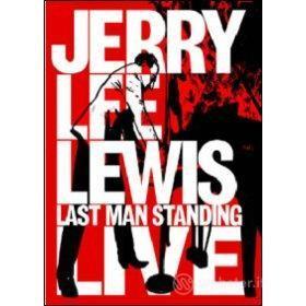 Jerry Lee Lewis. Last Man Standing Live