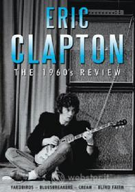 Eric Clapton. The 60's Review