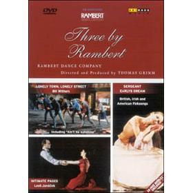 Three by Rambert - Rambert Dance Company