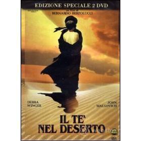 Il tè nel deserto (Edizione Speciale 2 dvd)