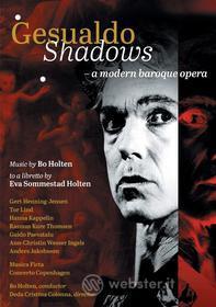 Bo Holten - Gesualdo Shadows - A Modern Baroque Opera