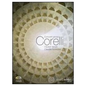 Arcangelo Corelli. Concerti grossi