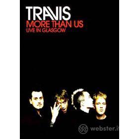 Travis. More than us