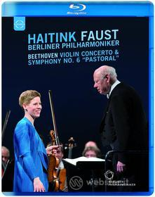 """Haitink. Faust. Beethoven: Violin Concerto & Symphony No. 6 """"Pastorale"""" (Blu-ray)"""