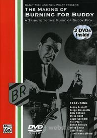 Making Of Burning For Buddy: Tribute To Buddy Rich - Making Of Burning For Buddy: Tribute To Buddy Rich (2 Dvd)