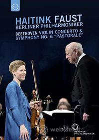 "Haitink. Faust. Beethoven: Violin Concerto & Symphony No. 6 ""Pastorale"""