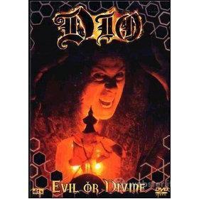 Dio. Evil or Divine