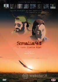 Somalia 94 - Il Caso Ilaria Alpi