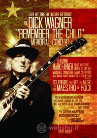Dick Wagner - Remember The Child - Memorial