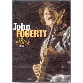 John Fogerty. On Stage 2007