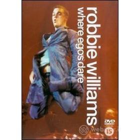 Robbie Williams. Where Egos Dare