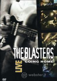 Blasters - Blasters Live: Going Home