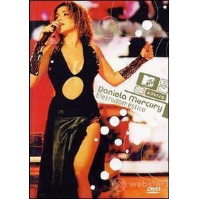 Daniela Mercury. Eletrodomestico. Mtv Ao Vivo
