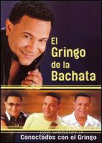 Gringo De La Bachata - Conectados Con El Gringo