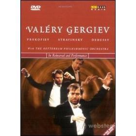 Valéry Gergiev - Prokofiev , Stravinsky, Debussy