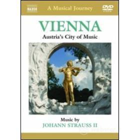 A Musical Journey. Vienna: Austria's City of Music