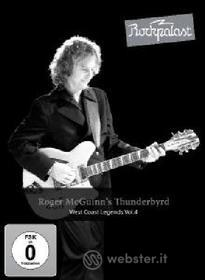 Roger Mcguinn's Thunderbyrd. Rockpalast: West Coast Legends Vol.4