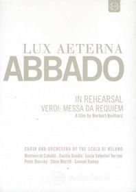 Giuseppe Verdi - Messa Da Requiem - Lux Aeterna: Claudio Abbado In Rehearsal