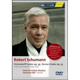 Robert Schumann. Eichendorff-Lieder op. 39, Kerner-Lieder op. 35