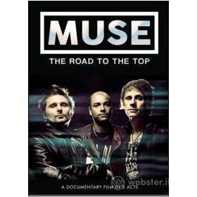 Muse. The Road To The Top