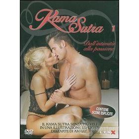 Kama Sutra 1. Dall'intimità alla passione