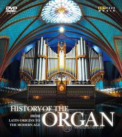 History Of The Organ Voll.1-4 - From Latin Origins To The Modern Age (4 Dvd)