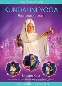 Snatam Kaur - Kundalini Yoga: Recharge Yourself