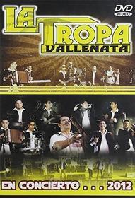 Tropa Vallenata - En Concierto 2012
