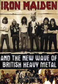 Iron Maiden. Iron Maiden And The New Wave Of British Heavy Metal